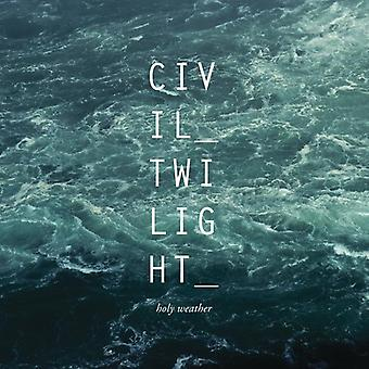 Civil Twilight - Holy Weather [CD] USA import