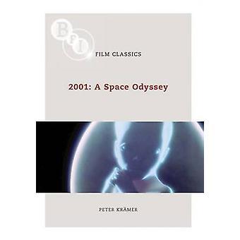 2001: une odyssée de l'espace par Peter Kramer