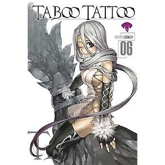 Tabu tatuagem - Vol. 6 por Shinjiro - Shinjiro - livro 9780316310611