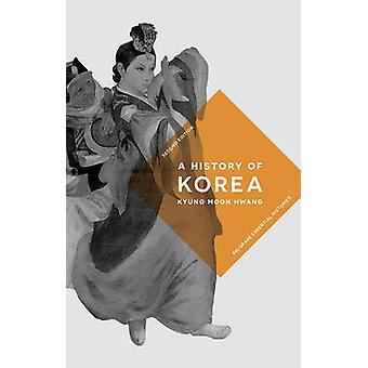 A History of Korea by Kyung Moon Hwang - 9781137573568 Book