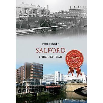 Salford gennem tiden af Paul Hindle - 9781445636115 bog