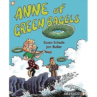 Anne de Bagels verts par Jon Buller - Susan Schade - 9781629914657 livre