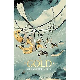 Gold by Geraldine Mills - 9781910411551 Book
