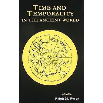 Tid och temporalitet i den antika världen av Ralph M. Rosen - 9781931
