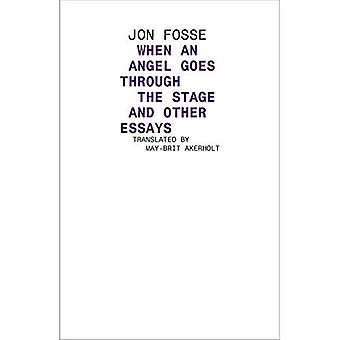 När en ängel går igenom scenen och andra essäer (norsk litteratur)