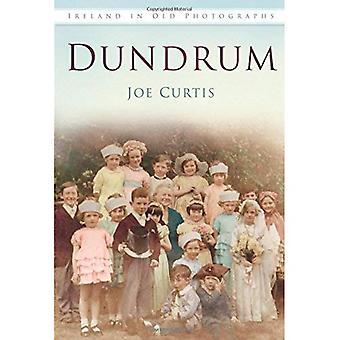 Dundrum In alten Fotografien (Irland in alten Fotografien)