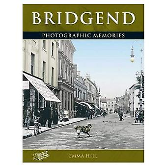Bridgend: Photographic Memories