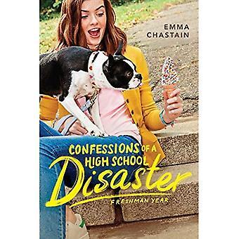 Bekännelser av en High School katastrof: första år (Chloe snows dagbok)