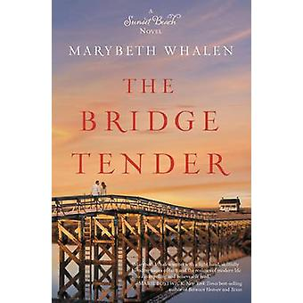 The Bridge Tender by Whalen & Marybeth