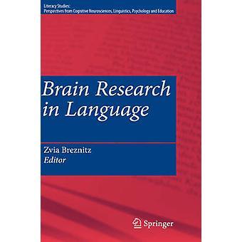 Brain Research in Language by Breznitz & Zvia