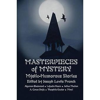 Obras maestras del misterio MysticHumorous historias por francés y Joseph Lewis