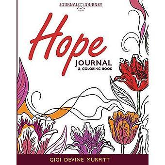 HOPE Journal  Coloring Book by Murfitt & Gigi Devine