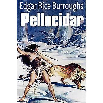 Pellucidar door Burroughs & Edgar Rice