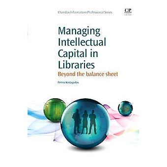 Gestion du Capital intellectuel dans les bibliothèques au-delà du bilan financier par Kostagiolas & Petros