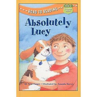 Absolutely Lucy by Ilene Cooper - Amanda Harvey - 9780756906818 Book
