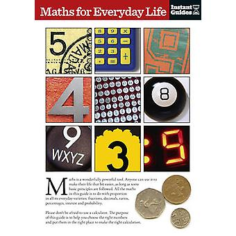 Maths for Everyday Life - The Instant Guide by Instant Guides - 978178