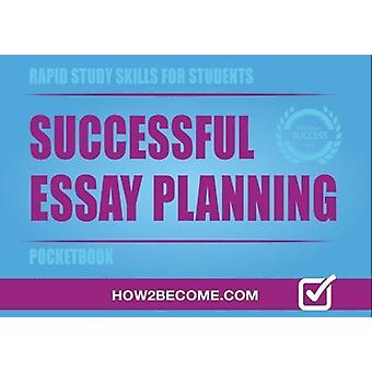 Successful Essay Planning Pocketbook by How2Become - 9781912370030 Bo