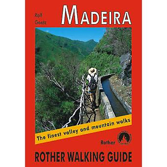 Madeira - The Finest Valley and Mountain Walks - ROTH.E4811 (4th Revis
