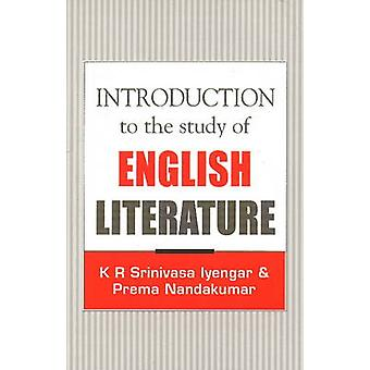 Introduction to the Study of English Literature by K.R.Srinivasa Iyen
