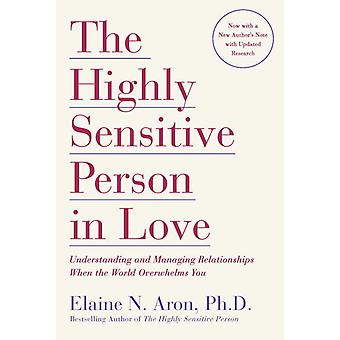 Highly sensitive person in love 9780767903363
