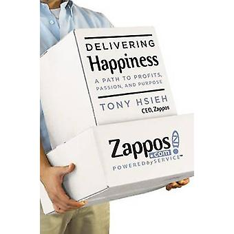 Delivering Happiness by Tony Hsieh - 9780446563048 Book