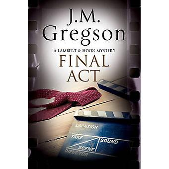 Final Act by J M Gregson