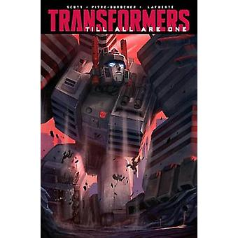 Transformers Till All Are One Vol. 2 by Mairghread Scott