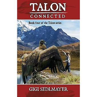 Talon Connected by Sedlmayer & Gigi