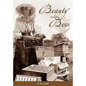 Beauty and the Bees by Robb & Sara