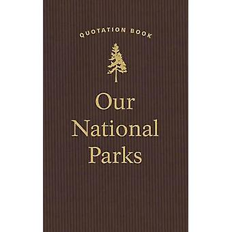 Our National Parks Quotation Book by Applewood Books - 9781429094108