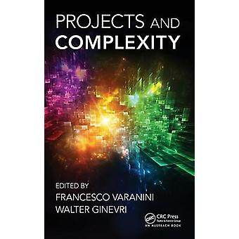 Projects and Complexity by Varanini & Francesco