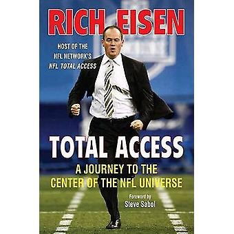 Total Access A Journey to the Center of the NFL Universe by Eisen & Rich