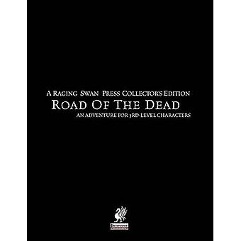 Raging Swans Road of the Dead Collectors Edition by Broadhurst & Creighton