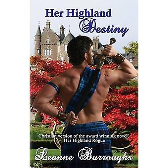 Her Highland Destiny by Burroughs & Leanne