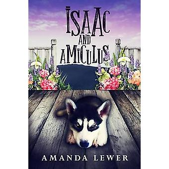Isaac and Amiculus by Lewer & Amanda
