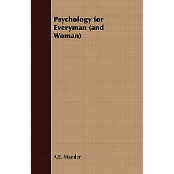 Psychology for Everyman and Woman by Mander & A.E.