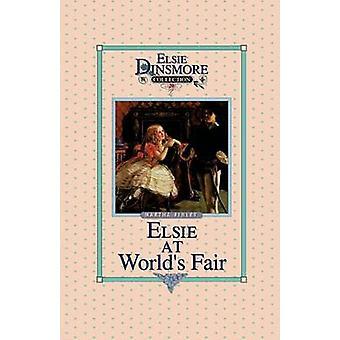 Elsie at the Worlds Fair Book 20 by Finley & Martha
