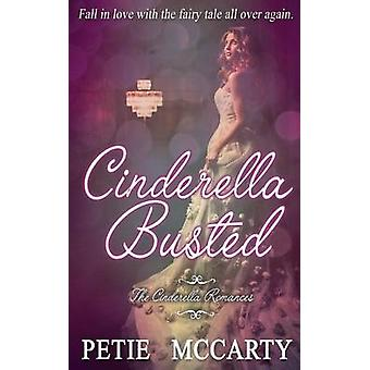 Cinderella Busted by McCarty & Petie