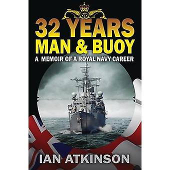 32 Years Man  Buoy by Atkinson & Ian James