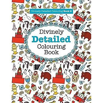 Divinely Detailed Colouring Book 2 by James & Elizabeth