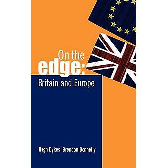 On the Edge Britain and Europe by Donnelly & Brendan