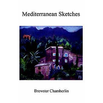 Mediterranean Sketches by Chamberlin & Brewster