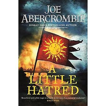 A Little Hatred - Book One by Joe Abercrombie - 9780575095861 Book