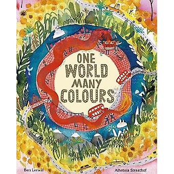 One World - Many Colours by Ben Lerwill - 9780711249820 Book