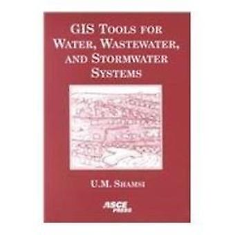 GIS Tools for Water - Wastewater and Stormwater Systems by Uzair Sham