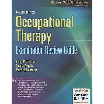 Occupational Therapy Examination Review Guide - 4th Edition by Johnso