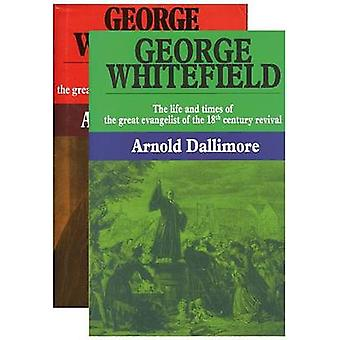 George Whitefield - 2 Volume Set - Life and Times of the Great Evangeli