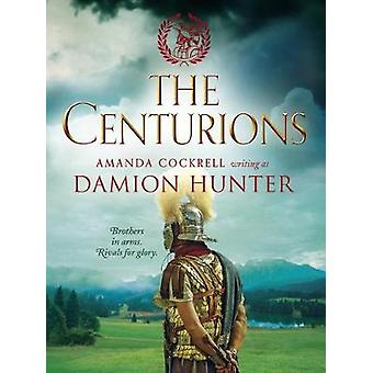 The Centurions by Damion Hunter - 9781788635387 Book