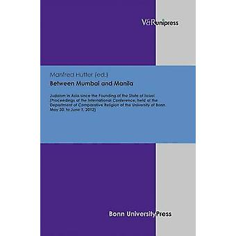 Between Mumbai and Manila - Judaism in Asia Since the Founding of the