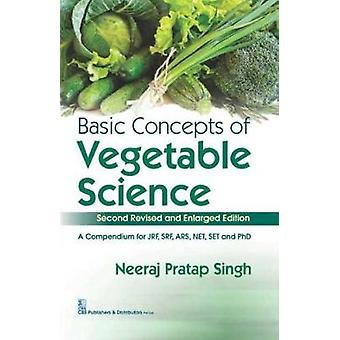 Basic Concepts of Vegetable Science by N.P. Singh - 9789385915215 Book